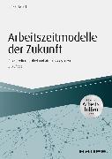 Cover-Bild zu Arbeitszeitmodelle der Zukunft - inkl. Arbeitshilfen online (eBook) von Hellert, Ulrike