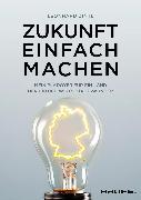 Cover-Bild zu Zukunft einfach machen (eBook) von Zintl, Leonhard