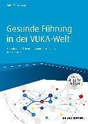 Cover-Bild zu Gesunde Führung in der VUKA-Welt (eBook) von Sarica, Ruth Maria