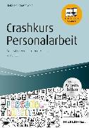 Cover-Bild zu Crashkurs Personalarbeit - inkl. Arbeitshilfen online (eBook) von Höf-Bausenwein, Heike