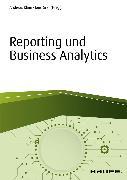 Cover-Bild zu Reporting und Business Analytics (eBook) von Klein, Andreas (Hrsg.)