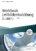Cover-Bild zu Workbook Leitbildentwicklung - inkl. Arbeitshilfen online (eBook) von Ulbrich, Normen