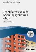 Cover-Bild zu Der Aufsichtsrat einer Wohnungsgenossenschaft - inkl. Arbeitshilfen online (eBook) von Keßler, Jürgen