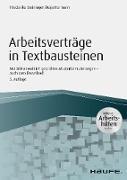 Cover-Bild zu Arbeitsverträge in Textbausteinen - inkl. Arbeitshilfen online (eBook) von Steininger, Friederike