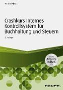 Cover-Bild zu Crashkurs Internes Kontrollsystem für Buchhaltung und Steuern - inkl. Arbeitshilfen online (eBook) von Alves, Winfried