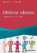 Cover-Bild zu Effektiver arbeiten (eBook) von Haller, Reinhold