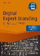 Cover-Bild zu Digital Expert Branding - inkl. Augmented-Reality-App (eBook) von Fuchs, Martina