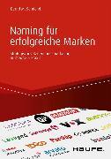 Cover-Bild zu Naming für erfolgreiche Marken (eBook) von Samland, Bernd M.