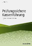 Cover-Bild zu Prüfungssichere Kassenführung in bargeldintensiven Unternehmen (eBook) von Kuhni, Joachim