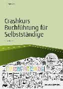 Cover-Bild zu Crashkurs Buchführung für Selbstständige - inkl. Arbeitshilfen online (eBook) von Thomsen, Iris