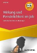 Cover-Bild zu Wirkung und Persönlichkeit im Job (eBook) von Korz, Jens