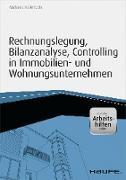 Cover-Bild zu Rechnungslegung, Bilanzanalyse, Controlling in Immobilien- und Wohnungsunternehmen (eBook) von Hellerforth, Michaela