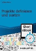 Cover-Bild zu Projekte definieren und starten (eBook) von Peipe, Sabine