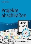 Cover-Bild zu Projekte abschließen (eBook) von Peipe, Sabine