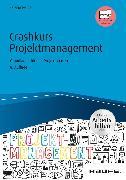Cover-Bild zu Crashkurs Projektmanagement - inkl. Arbeitshilfen online (eBook) von Peipe, Sabine