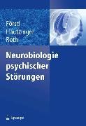 Cover-Bild zu Neurobiologie psychischer Störungen (eBook) von Roth, Gerhard (Hrsg.)