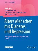 Cover-Bild zu Ältere Menschen mit Diabetes und Depression (eBook) von Petrak, Frank