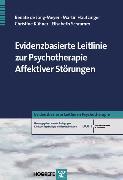 Cover-Bild zu Evidenzbasierte Leitlinie zur Psychotherapie Affektiver Störungen (eBook) von Hautzinger, Martin