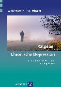 Cover-Bild zu Ratgeber Chronische Depression (eBook) von Hautzinger, Martin
