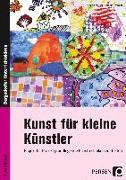 Cover-Bild zu Kunst für kleine Künstler - 3./4. Klasse von Mrusek, Angela