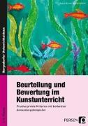 Cover-Bild zu Beurteilung und Bewertung im Kunstunterricht von Mrusek, Angela