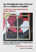 Cover-Bild zu Sex Offending Behavior of Persons with an Intellectual Disability: A Multi-Component Applied Behavior Analytic Approach von Griffiths, Dorothy M.