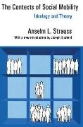 Cover-Bild zu The Contexts of Social Mobility von Strauss, Anselm L.