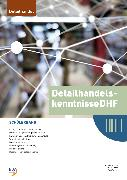 Cover-Bild zu Detailhandelskenntnisse DHF von Stalder, Michael