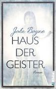 Cover-Bild zu Boyne, John: Haus der Geister (eBook)