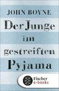Cover-Bild zu Boyne, John: Der Junge im gestreiften Pyjama (eBook)