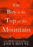 Cover-Bild zu Boyne, John: The Boy at the Top of the Mountain (eBook)