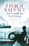 Cover-Bild zu Boyne, John: Der freundliche Mr Crippen