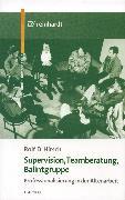 Cover-Bild zu Supervision, Teamberatung, Balintgruppe (eBook) von Hirsch, Rolf D.