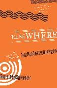 Cover-Bild zu Weinberger, Eliot (Hrsg.): Elsewhere