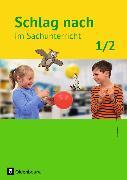 Cover-Bild zu Schlag nach im Sachunterricht 1./2. Schuljahr. Schülerbuch. BW von Jung, Eva