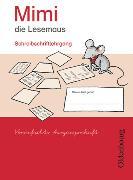 Cover-Bild zu Mimi, die Lesemaus. Ausgabe E. Bisherige Ausgabe. Schreibschriftlehrgang in Vereinfachter Ausgangsschrift von Borries, Waltraud