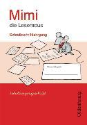 Cover-Bild zu Mimi, die Lesemaus. Ausgabe E. Bisherige Ausgabe. Schreibschriftlehrgang in Schulausgangsschrift von Borries, Waltraud
