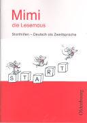 Cover-Bild zu Mimi, die Lesemaus. Ausgabe E. Bisherige Ausgabe. Starthilfen von Borries, Waltraud