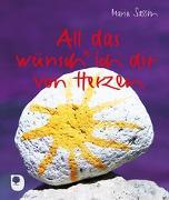Cover-Bild zu All das wünsch ich dir von Herzen von Sassin, Maria