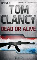 Cover-Bild zu Clancy, Tom: Dead or Alive
