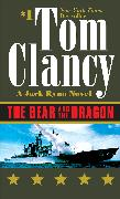 Cover-Bild zu Clancy, Tom: The Bear and the Dragon
