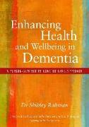 Cover-Bild zu Enhancing Health and Wellbeing in Dementia von Rahman, Shibley