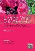 Cover-Bild zu Living Well with Dementia von Rahman, Shibley