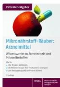 Cover-Bild zu Mikronährstoff-Räuber: Arzneimittel von Gröber, Uwe