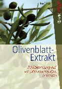 Cover-Bild zu Olivenblatt-Extrakt (eBook) von Pies, Josef