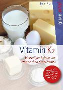 Cover-Bild zu Vitamin K2 (eBook) von Pies, Josef