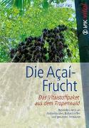 Cover-Bild zu Die Açaí-Frucht von Pies, Josef
