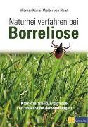 Cover-Bild zu Naturheilverfahren bei Borreliose von Kühni, Werner
