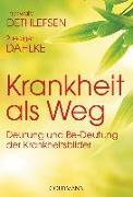 Cover-Bild zu Krankheit als Weg von Dethlefsen, Thorwald