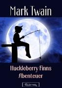Cover-Bild zu Twain, Mark: Huckleberry Finns Abenteuer (eBook)